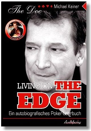 "Poker Buch 'Living On The Edge' von Michael Keiner, ""The doc"""